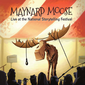 Maynard Moose Live at the National Storytelling Festival